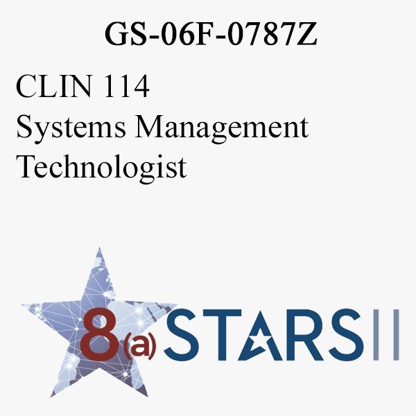 STARS II CLIN 114 Systems Management Technologist