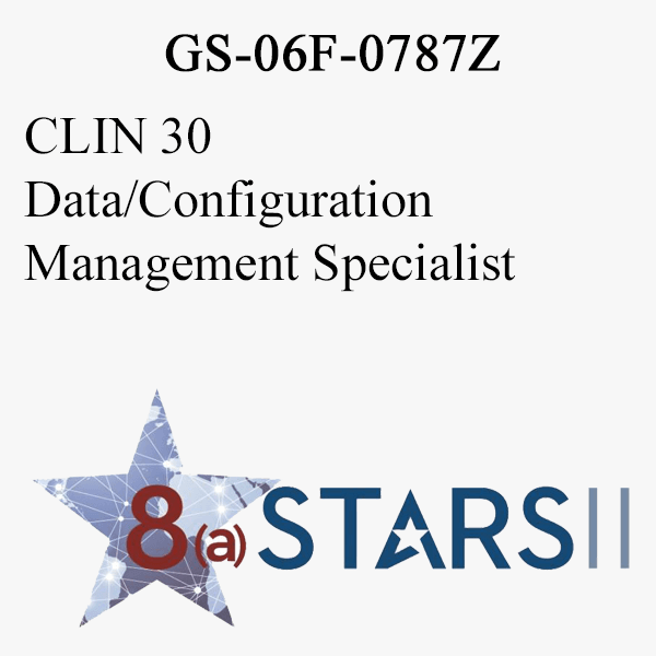 STARS II CLIN 30 Data Configuration Management Specialist