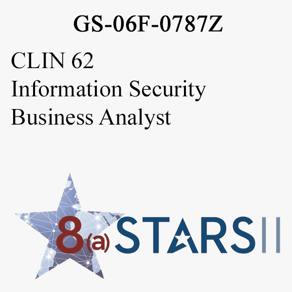 STARS II CLIN 62 Information Security Business Analyst